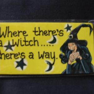 Where There's a Witch ......