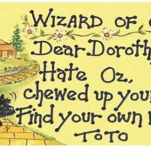 Wizard of Oz - Dear Dorothy....
