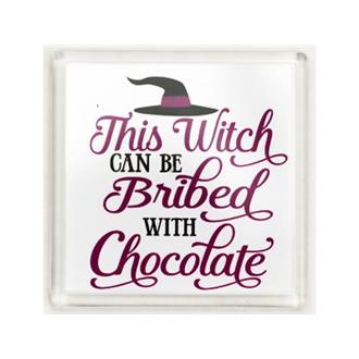 This Witch can be Bribed with Chocolate Coaster