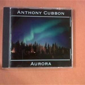 Anthony Cubbon's - 'Aurora' CD