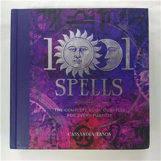 1001 Spells - the complete book of spells for every purpose