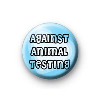 Against Animal Testing Badge  - SOLD OUT
