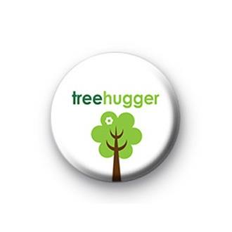 Tree Hugger Badge - SOLD OUT