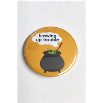 Brewing Up Trouble Badge