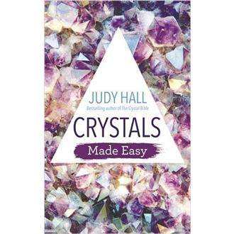 Crystals Made Easy - Judy Hall