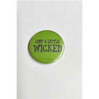 Just a Little Wicked Badge