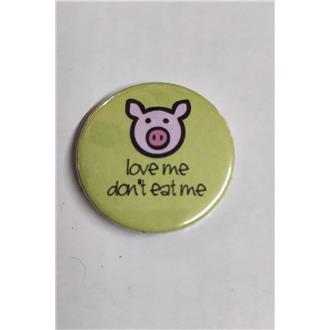 Love Me Don't Eat Me Badge