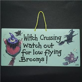 Witch Crossing Watch Out....!