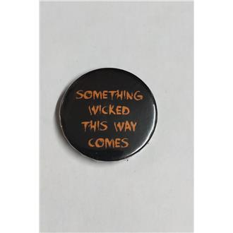 Something Wicked Badge
