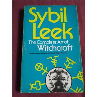 The Complete Art of Witchcraft - Sybil Leek