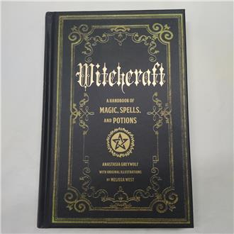 Witchcraft - A Handbook of Magic, Spells and Potions